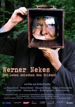 Werner Nekes - Das Leben zwischen den Bildern Poster