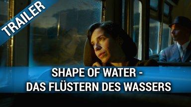 Shape of Water - Das Flüstern des Wassers Trailer