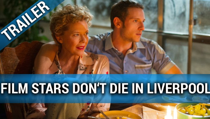 Film Stars Don't Die in Liverpool - Trailer Poster