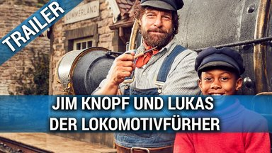 Jim Knopf und Lukas der Lokomotivführer Trailer