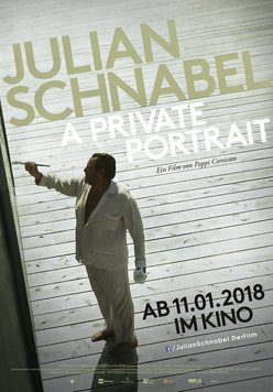 Julian Schnabel - A Private Portrait Poster