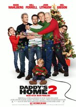 Daddy's Home 2 - Mehr Väter, mehr Probleme! Poster
