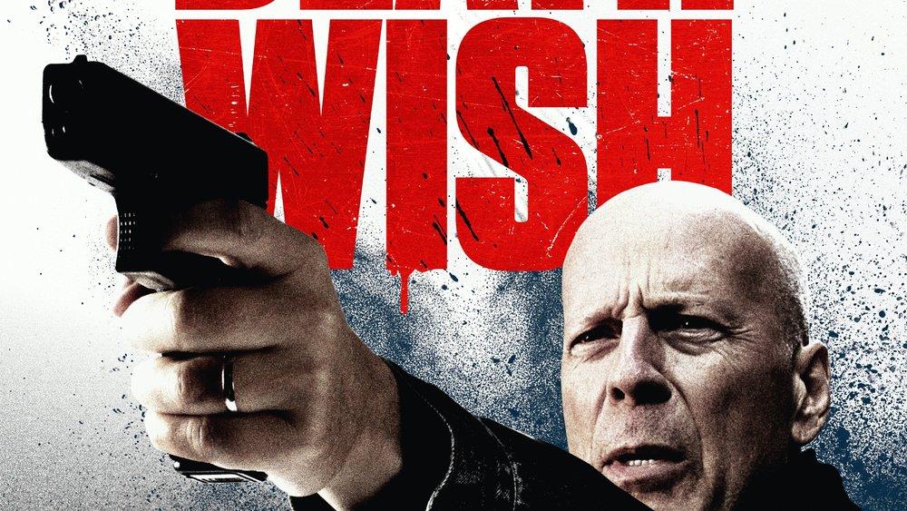 Death Wish Kinostart