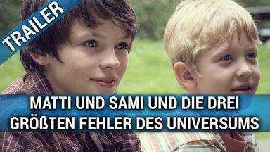Matti und Sami und die drei größten Fehler des Universums Trailer