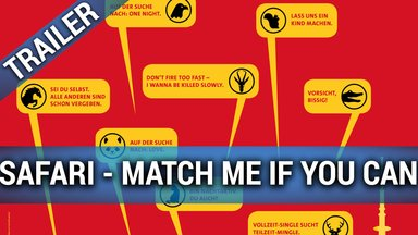 Safari - Match Me If You Can Trailer
