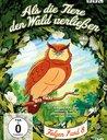 Als die Tiere den Wald verließen - Folgen 7 und 8 Poster