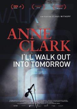 Anne Clark - I'll Walk Out Into Tomorrow