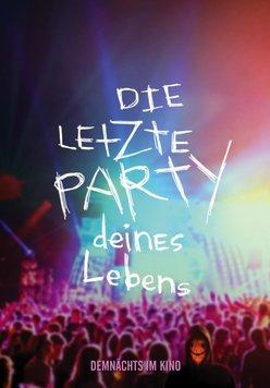 Die letzte Party deines Lebens Poster