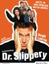 Dr. Slippery - Die kompette Serie (2 DVDs) Poster