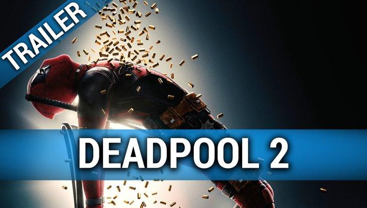 Deadpool 2 - Trailer 2 Poster