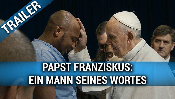 Papst Franziskus - Ein Mann seines Wortes - Trailer Deutsch Poster