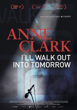 Anne Clark - I'll Walk Out Into Tomorrow Poster