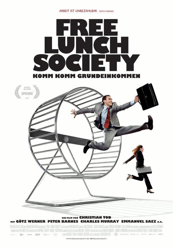 Free Lunch Society - Komm komm Grundeinkommen Poster