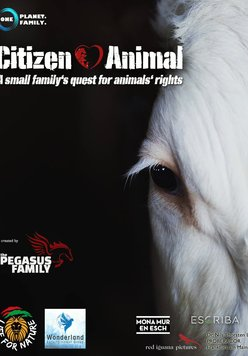 Citizen Animal - A Small Family's Quest for Animal Rights Poster