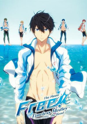 Free! - Timeless Medley #1: The Bond