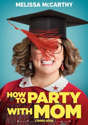 How to Party with Mom Poster