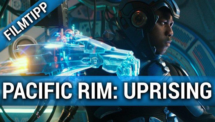 Pacific Rim Uprising - Filmtipp Poster
