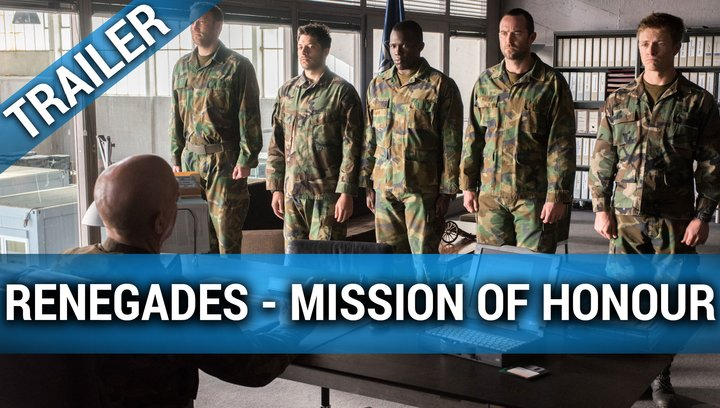 Renegades - Mission of Honour - Trailer Deutsch Poster