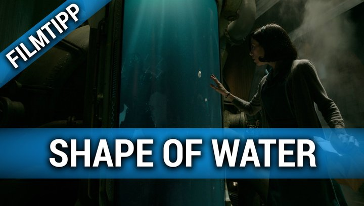 Shape of Water - Filmtipp Poster