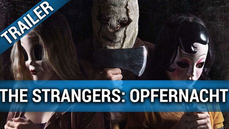 The Strangers: Opfernacht - Trailer Deutsch Poster