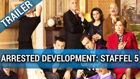 Arrested Development Staffel 5 - Trailer Deutsch Poster
