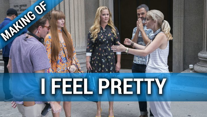 I Feel Pretty - Making Of (Mini) Poster
