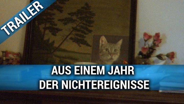 Aus einem Jahr der Nichtereignisse - Trailer Deutsch Poster