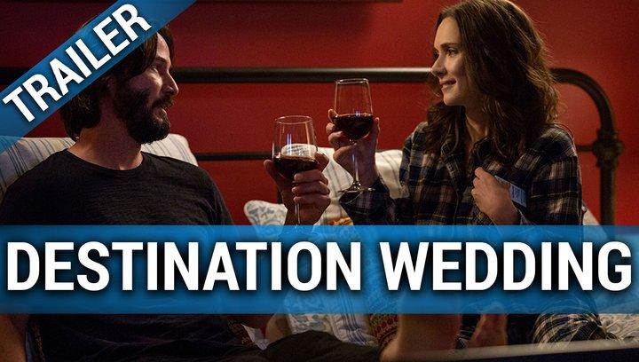 Destination Wedding - Trailer Deutsch Poster