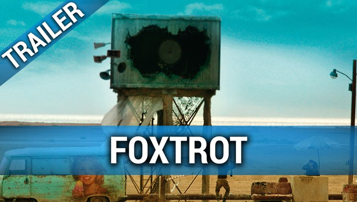 Foxtrot - Trailer Deutsch Poster