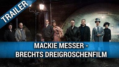 Mackie Messer - Brechts 3Groschenfilm Trailer