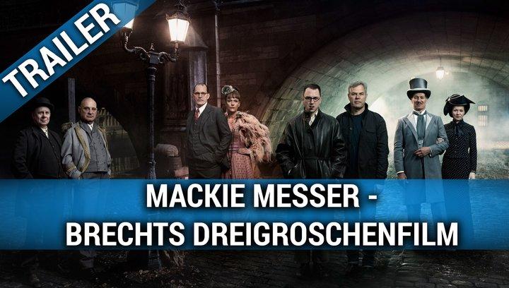 Mackie Messer - Brechts Dreigroschenfilm - Trailer Deutsch Poster