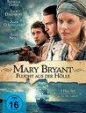 Mary Bryant - Flucht aus der Hölle (2 Discs) Poster