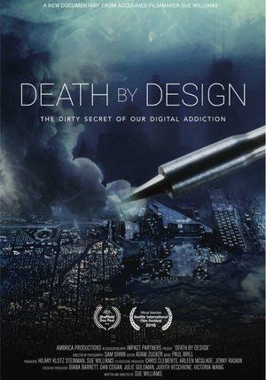 Death by Design - Die dunkle Seite der IT-Industrie Poster