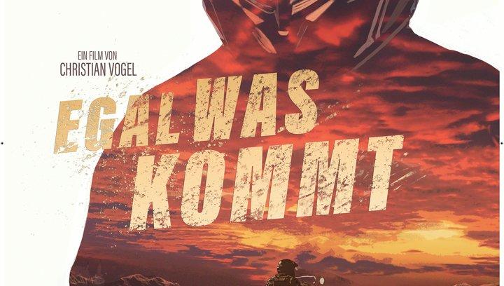 Egal was kommt - Trailer Poster