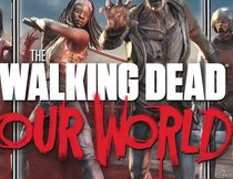 """The Walking Dead: Our World"": Die Zombies sind nur einen Download entfernt!"
