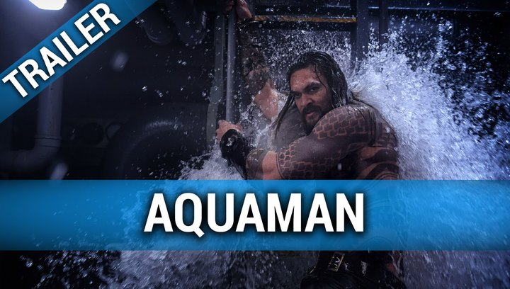Aquaman - Trailer Deutsch (SDCC) Poster