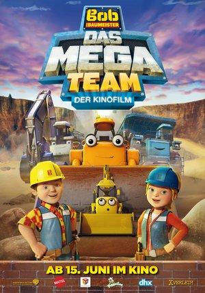 Bob Der Baumeister Das Mega Team Der Kinofilm Film 2017