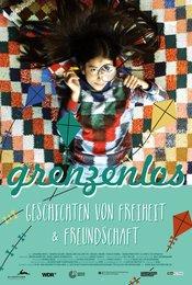 grenzenlos - Geschichten von Freiheit &amp&#x3B; Freundschaft