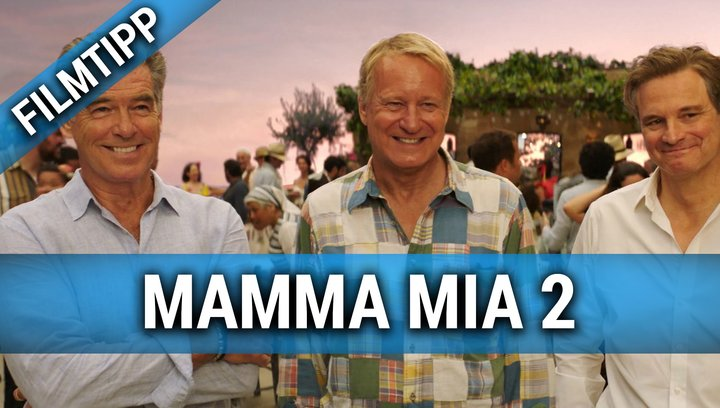 Mamma Mia 2 - Here We Go Again - Filmtipp Poster