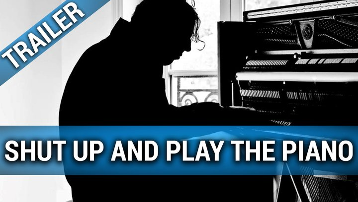 Shut up and Play the Piano - Trailer Deutsch Poster