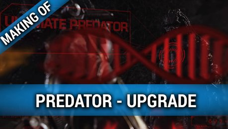 Predator Upgrade - Making Of (Mini) Poster