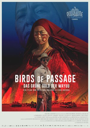 Birds of Passage - Das grüne Gold der Wayuu Poster