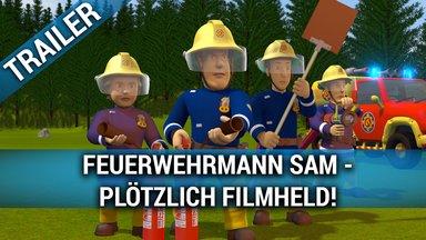 Feuerwehrmann Sam - Plötzlich Filmheld! Trailer