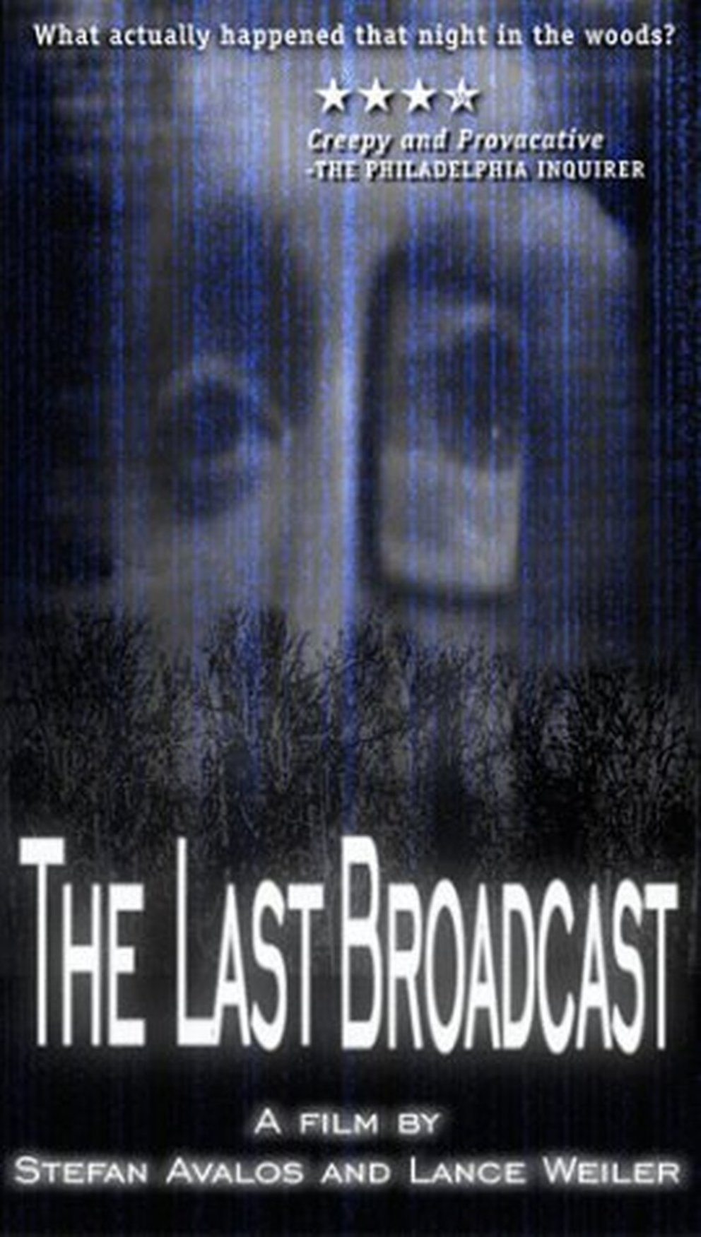The Last Broadcast The Blair Witch Project