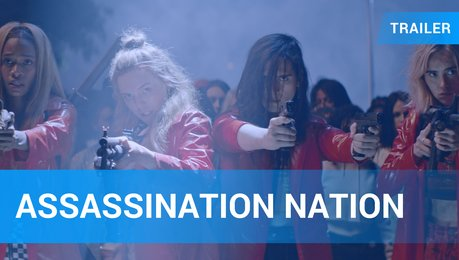 Assassination Nation - Trailer Deutsch Poster