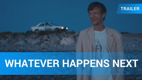 Whatever Happens Next - Trailer Deutsch Poster