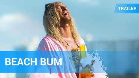 Beach Bum - Trailer Deutsch Poster