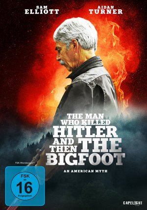 The Man Who Killed Hitler and Then The Bigfoot Poster