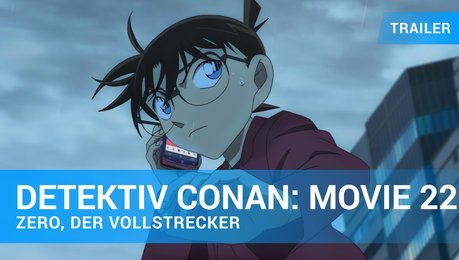 Detektiv Conan - The Movie 22 - Zero, der Vollstrecker - Trailer Deutsch Poster