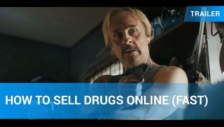 How To Sell Drugs Online (Fast) Netflix-Trailer Poster